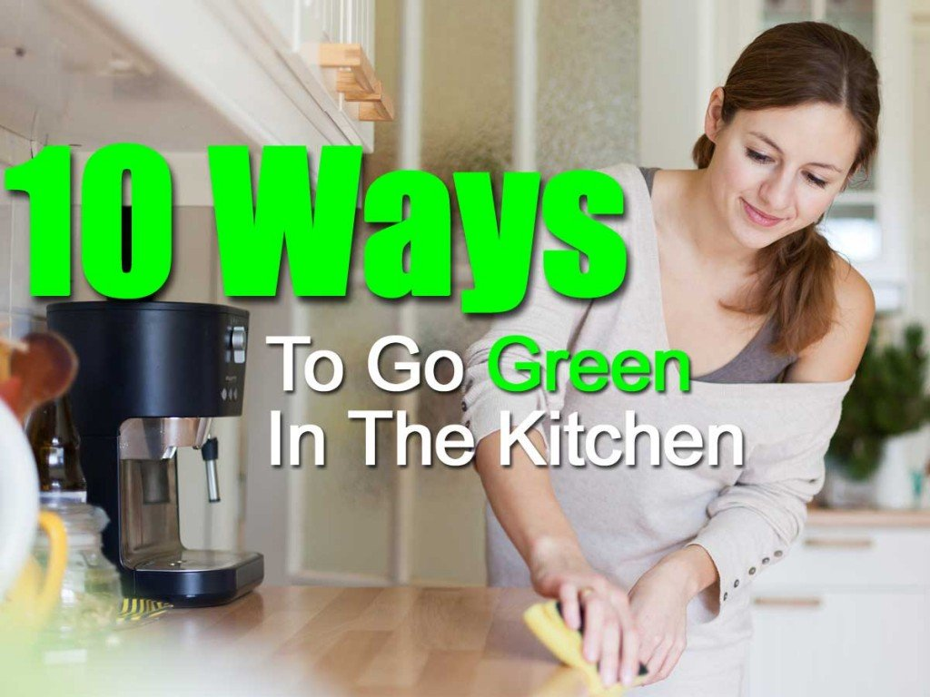 10-ways-go-green-in-the-kitchen