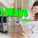 10 Ways To Go Green In The Kitchen