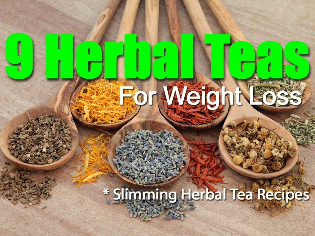 9 Herbal Teas Weight Loss