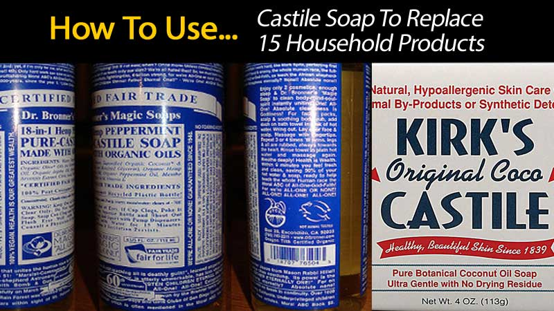 Use Castile Soap To Replace 15 Household Products - ohsimply com