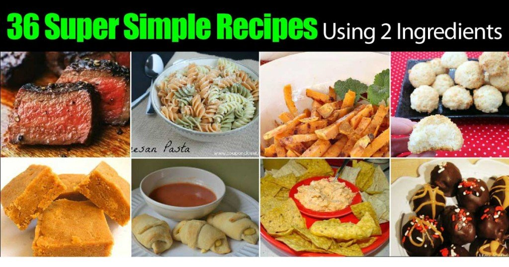 36 super simple recipes using 2 ingredients