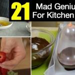 21 Mad Genius Hacks For Kitchen Mastery