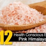 12 Health Conscious Benefits Of Pink Himalayan Salt